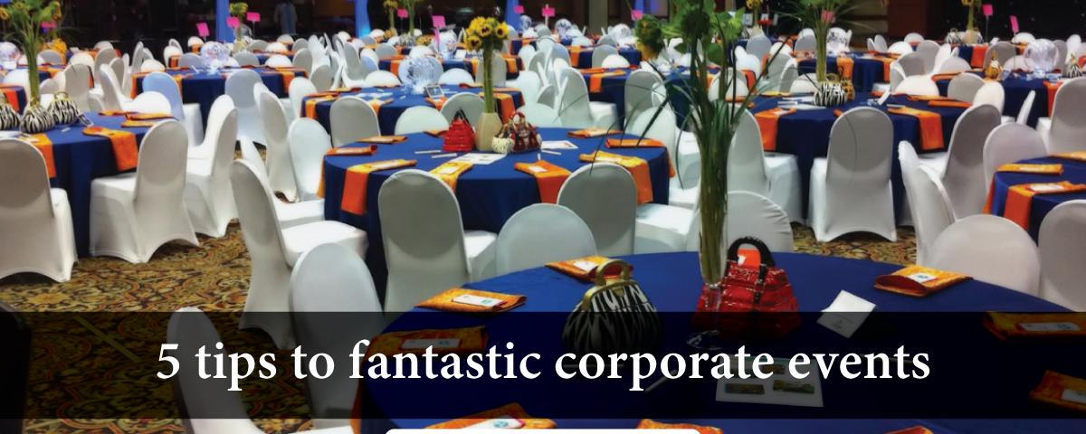 Fantastic corporate event